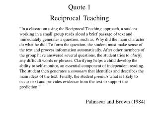 Quote 1 Reciprocal Teaching