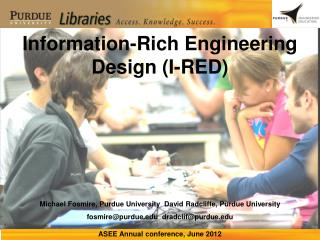 Information-Rich Engineering Design (I-RED)
