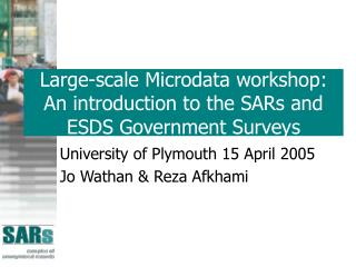 Large-scale Microdata workshop: An introduction to the SARs and ESDS Government Surveys
