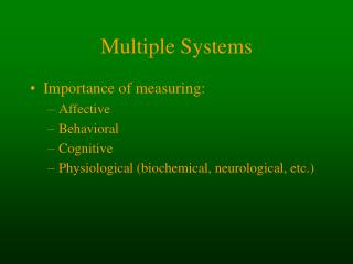 Multiple Systems