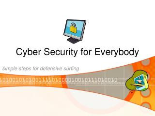 Cyber Security for Everybody