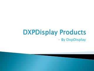 DxpDisplay
