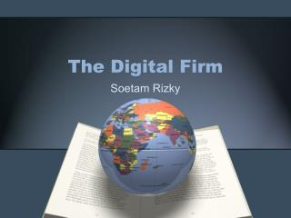 The Digital Firm