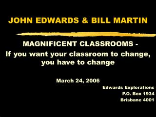 JOHN EDWARDS & BILL MARTIN