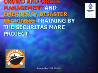 "THE AIMS OF THE ""SECURITAS MARE""  EU PROJECT"