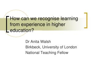 How can we recognise learning from experience in higher education