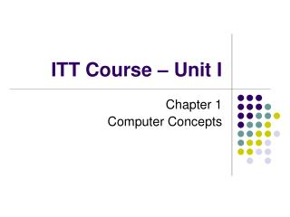 ITT Course – Unit I