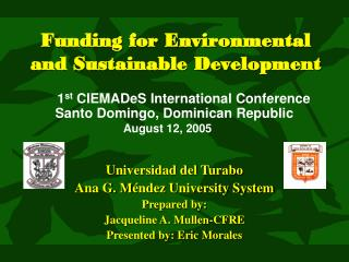 Funding for Environmental and Sustainable Development