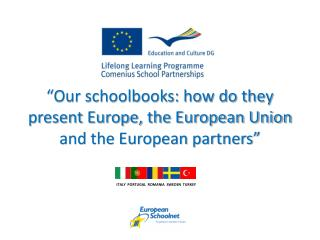 """Our schoolbooks: how do they present Europe, the European Union and the European partners"""