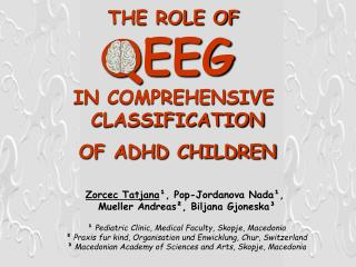 THE ROLE OF  QEEG  IN COMPREHENSIVE  CLASSIFICATION  OF ADHD CHILDREN