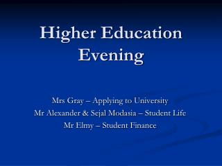 Higher Education Evening