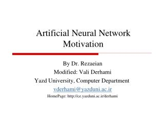 Artificial Neural Network Motivation