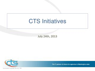 CTS Initiatives