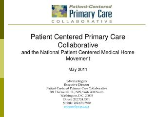 Patient Centered Primary Care Collaborative and the National Patient Centered Medical Home Movement May 2011