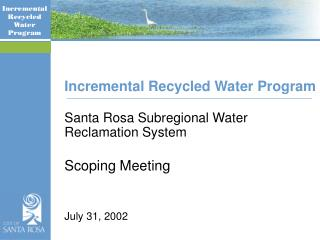 Incremental Recycled Water Program