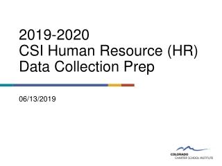 2019-2020 CSI Human Resource (HR) Data Collection Prep