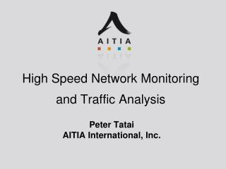High Speed  Network Monitoring and Traffic Analysis