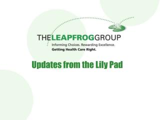 Updates from the Lily Pad
