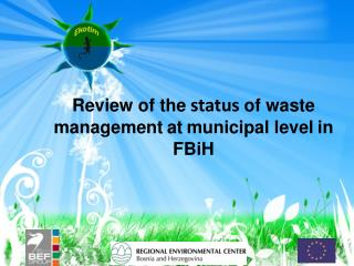 Review of the  status  of waste management at municipal level in FBiH