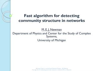 Fast algorithm for detecting  community structure in networks M. E. J. Newman