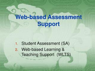 Web-based Assessment Support
