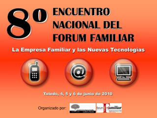 ENCUENTRO NACIONAL DEL FORUM FAMILIAR