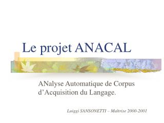 Le projet ANACAL
