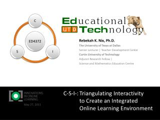 C-S-I- :	Triangulating Interactivity to  Create an Integrated Online Learning Environment