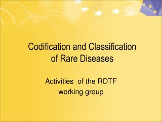 Codification and Classification of Rare Diseases