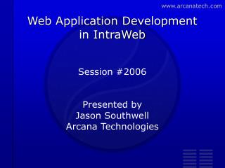 Web Application Development  in IntraWeb