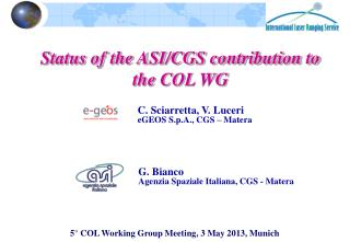 5°  COL  Working  Group Meeting,  3  May  2013,  Munich