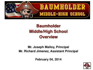Baumholder Middle/High School Overview Mr. Joseph Malloy, Principal