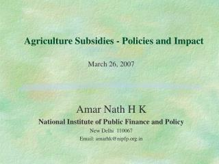 Agriculture Subsidies - Policies and Impact