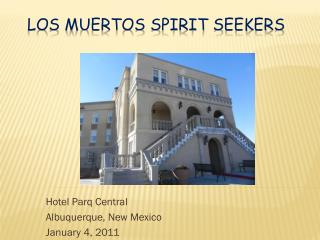 Los Muertos Spirit Seekers