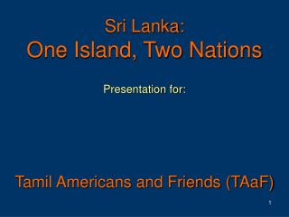 Sri Lanka: One Island, Two Nations