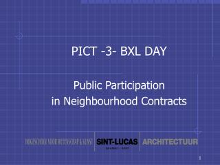 PICT -3- BXL DAY  Public Participation  in Neighbourhood Contracts