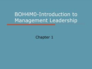 BOH4M0-Introduction to Management Leadership