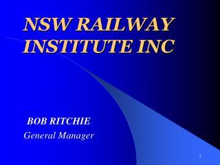 NSW RAILWAY INSTITUTE INC