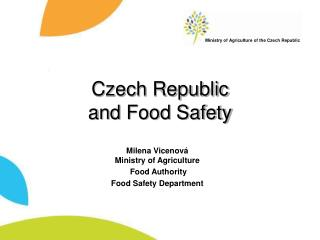 Czech Republic  and  Food Safety