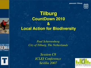 Tilburg CountDown 2010 & Local Action for Biodiversity