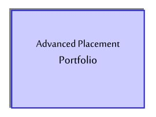 Advanced Placement Portfolio