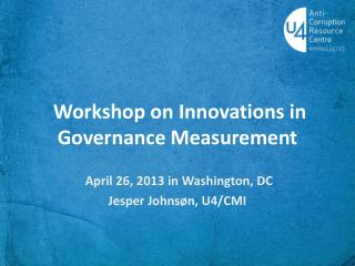 Workshop on Innovations in Governance Measurement