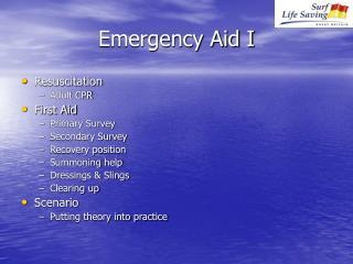 Emergency Aid I