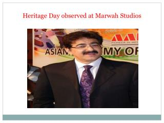 Heritage Day observed at Marwah Studios