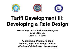 Tariff Development III: Developing a Rate Design