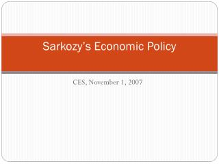 Sarkozy's  Economic Policy