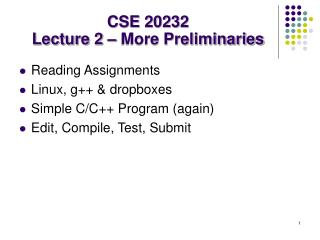 CSE 20232 Lecture 2 – More Preliminaries