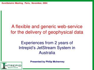 A flexible and generic web-service for the delivery of geophysical data