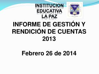 INSTITUCION EDUCATIVA LA PAZ