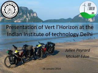 Presentation of  Vert l'Horizon  at the Indian Institute of technology Delhi